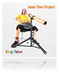 Jesse Tree Project 'King Fisher' Download MP3 Didgeridoo Music