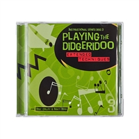 Playing the Didgeridoo CD 3 - Extended Techniques