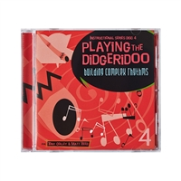 Playing the Didgeridoo CD 4 - Building Complex Rhythms