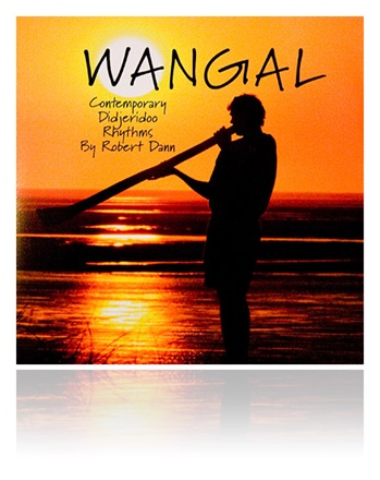Robert Dann 'Wangal' Download MP3 Didgeridoo Music