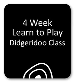 4 Week Learn to Play the Didgeridoo Lesson